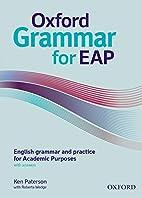Oxford Grammar for EAP: English grammar and…