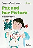 Border, Rosemary: Start with English Readers: Pat and Her Picture Grade 1