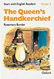 Border, Rosemary: Start with English Readers: Queen's Handkerchief Grade 3