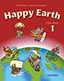 Bowler, Bill: Happy Earth: Classbook Level 1 (French Edition)