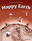 Bowler, Bill: Happy Earth: Activity Book Level 1