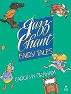 Jazz Chant Fairy Tales: Student Book (Jazz…