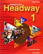 American Headway 1 (Student Book) by Liz…