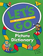 Let's Go Picture Dictionary: Monolingual by…