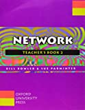 Bowler, Bill: Network: Teacher's Book Level 2