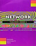 Bowler, Bill: Network: Teacher's Book Level 2