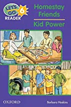 The Homestay Friends: Kid Power (Let's…