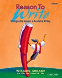 Miller, Judy L.: Reason to Write Intermediate: Strategies for Success in Academic Writing Reason to Write 2