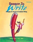 Reason to Write Intermediate: Strategies for…