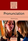Clement Laroy: Pronunciation (Resource Books for Teachers)