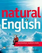 Natural English Intermediate Student's Book…