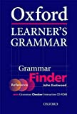 Eastwood, John: Oxford Learner's Grammar: Grammar Finder: Finder (reference) and Checker (CD-ROM): With Grammar Checker Interactive CD-ROM