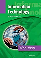Workshop: Information Technology by Dinos…