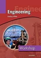 Workshop: Engineering (Workshop (Oxford)) by…