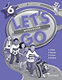 Nakata, Ritsuko: Let's Go 6 Workbook (Let's Go Third Edition)