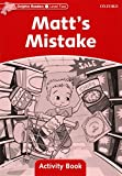Collectif: Dolphin Readers: Level 2: 425-Word Vocabulary Matt's Mistake Activity Book