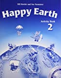 Bowler, Bill: Happy Earth: Activity Book and Multi-ROM Pack Level 2