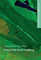 Doing Task-Based Teaching by Dave Willis