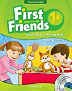 First Friends (American English): 1: Student…