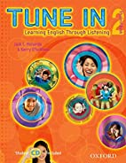 Tune In 2 Student Book with Student CD:…
