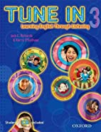 Tune In 3 Student Book with Student CD:…