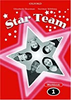 Star Team 1: Workbook by Norman Whitney