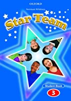 Star Team 3: Student Book by Norman Whitney