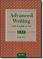 Advanced Masterclass CAE: Advanced Writing…