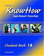 English KnowHow 1: Student Book A by Angela…