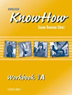 English KnowHow 1: Workbook A by Angela…