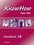 English KnowHow: Workbook A Level 3 by…