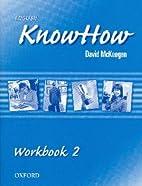 English KnowHow 2: Workbook by David…