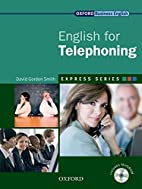English for Telephoning: Student Book P by…