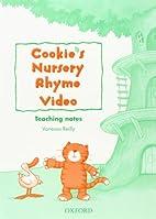 Cookie's Nursery Rhyme Video: Teaching Notes…