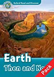 Collectif: Oxford Read and Discover: Level 6: Earth Then and Now Audio CD Pack