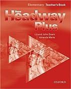 New Headway Plus Elementary by Liz Soars