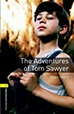 Twain, Mark: The Adventures of Tom Sawyer: 400 Headwords (Oxford Bookworms ELT) (French Edition)