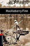 Twain, Mark: Huckleberry Finn: 700 Headwords (Oxford Bookworms ELT) (French Edition)
