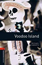 Voodoo Island [Oxford Bookworms] by Michael…