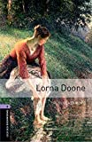 Blackmore, R.D: Oxford Bookworms Library: Lorna Doone: Level 4: 1400-Word Vocabulary (Oxford Bookworms, Library Human Interest)