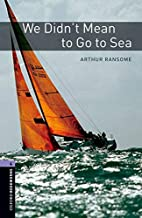 We Didn't Mean to Go to Sea [extract] by…
