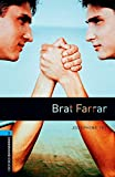 Tey, Josephine: Brat Farrar: 1800 Headwords (Oxford Bookworms ELT) (French Edition)