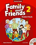 Family and Friends American Edition: 2:…