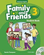 Family and Friends American Edition: 3:…