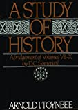 Arnold J. Toynbee: A Study of History, Vol. 2: Abridgement of Volumes VII-X