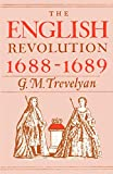 G. M. Trevelyan: The English Revolution 1688-1689