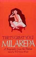 Tibet's Great Yogi Milarepa: A…