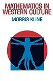 Kline, Morris: Mathematics in Western Culture (Galaxy Books)