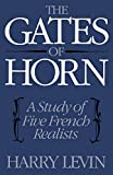 Harry Levin: The Gates of Horn: A Study of Five French Realists