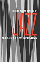 The Story of Jazz (Galaxy Books) by Marshall…